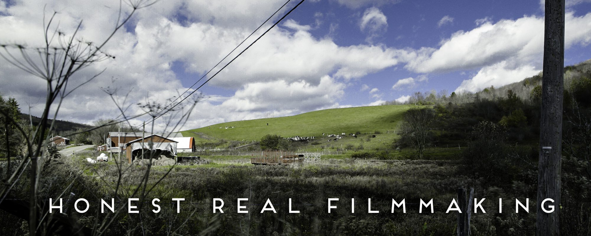 Honest Real Filmmaking